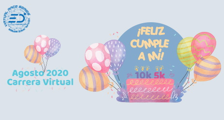 Carrera Feliz Cumple a Mi - Fun Run Virtual Agosto 2020